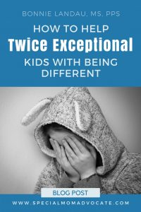 How to Help Twice Exceptional (2E) Kids with Being Different