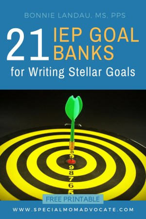 How To Write Iep Goals Guide For >> 21 Iep Goal Banks For Writing Stellar Iep Goals Bonnie Landau