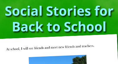 Social Stories to Help Back to School Transition