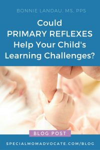 Could Primary Reflexes Help Your Child's Learning Challenges
