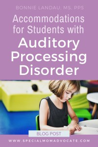 Accommodations for Students with Auditory Processing Disorder
