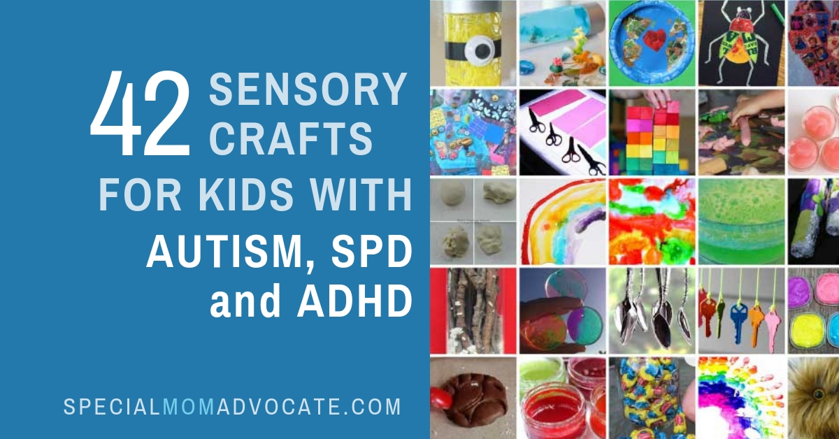 42 Sensory Crafts For Kids With Autism Spd And Adhd Bonnie Landau