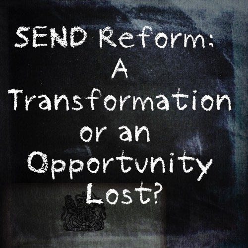 blackboard image with story title: SEND reform, A transformation or an opportunity lost?