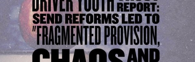 """Driver Youth Trust report: SEND reforms led to """"Fragmented provision, chaos and confusion"""""""