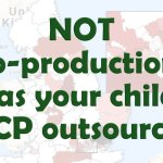 Not co-production: Was your child's Education, Health and Care plan outsourced?
