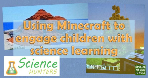 Using Minecraft to engage children with science learning