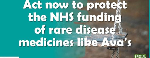Act now to protect the NHS funding of rare disease medicines like Ava's