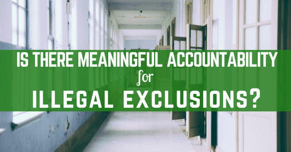 Is there meaningful accountability for illegal exclusion? Title