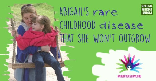 Abigail's rare childhood disease that she won't outgrow