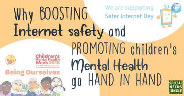 logo of safer internet week and children mental health week with words: Why boosting internet safety and promoting children's mental health go hand in hand