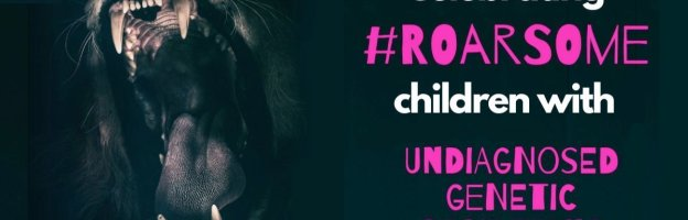 Celebrating #roarsome children with undiagnosed genetic conditions
