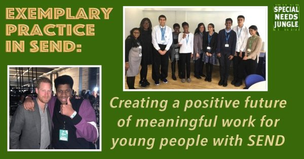 Exemplary Practice: Creating a positive future of meaningful work for young people with SEND