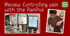 Review: Controlling pain with the PainPod