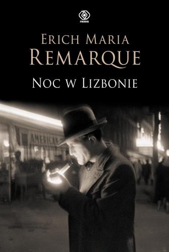 Noc w Lizbonie, E.M.Remarque