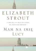 Mam na imię Lucy, E. Strout