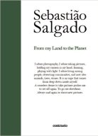 From my Land to The Planet, S. Salgado
