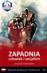 Zapadnia. Człowiek i socjalizm. A Fiedosiejew