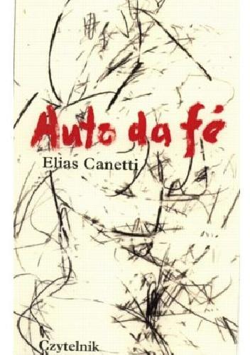 Auto da fé, E. Canetti