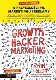 Growth Hacker Marketing, R. Holiday