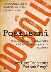 Posłuszni do bólu, D.Doliński, T. Grzyb
