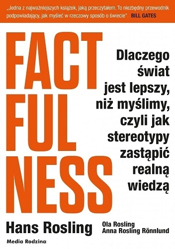 Factfulness, H. Rosling