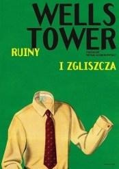 Ruiny i zgliszcza, W. Tower