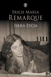 Iskra życia, E.M.Remarque