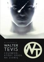Człowiek, który spadł na Ziemię, W. Tevis