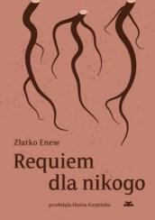 Requiem dla nikogo, Z. Enew