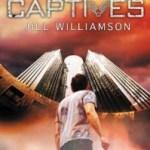Fiction Friday: Captives by Jill Williamson