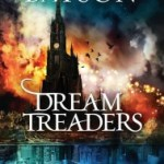 Fiction Friday: Dream Treaders By Wayne Thomas Batson