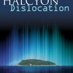The Halcyon Disclocation