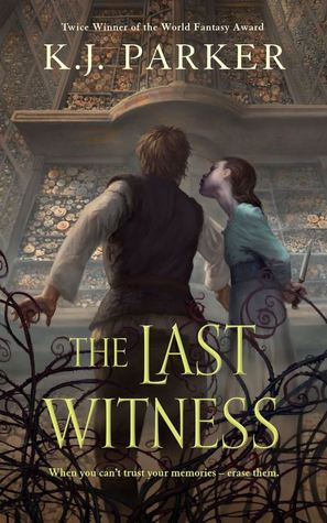 Review: The Last Witness by K. J. Parker