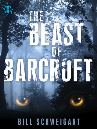 Review: The Beast of Barcroft by Bill Schweigart