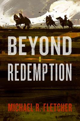 Review: Beyond Redemption by Michael R. Fletcher