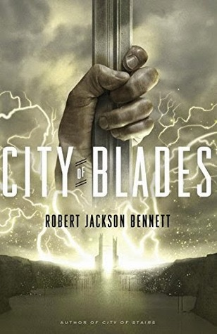Review: City of Blades by Robert Jackson Bennett
