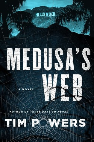 Review: Medusas's Web by Tim Powers