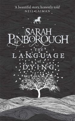 Review: The Language of Dying by Sarah Pinborough