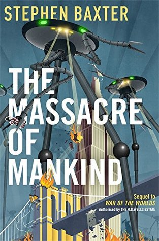 Review: The Massacre of Mankind by Stephen Baxter