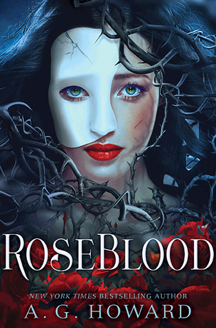 Review: Roseblood by A G Howard