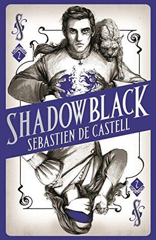 Review: Shadowblack by Sebastien de Castell