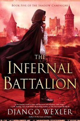 Review: The Infernal Battalion by Django Wexler