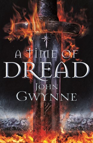 Review: A Time Of Dread by John Gwynne