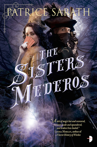 Review: The Sisters Mederos by Patrice Sarath