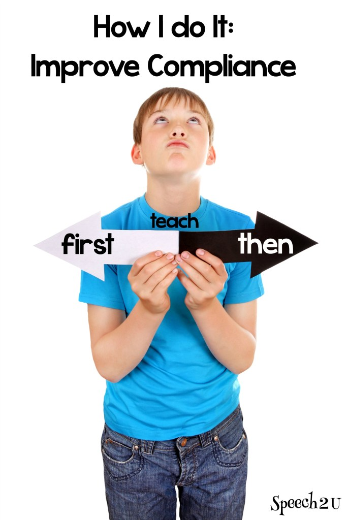 How I do it: Teaching first/then