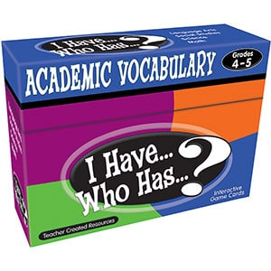 I Have...Who Has...? Academic Vocabulary 4-5-0