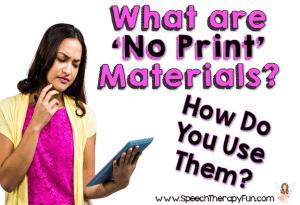 Speech Therapy Fun: No Print Materials