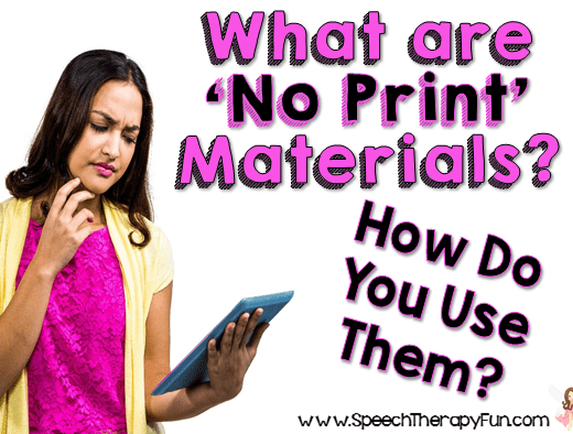 Speech Therapy Fun: No Print Materials