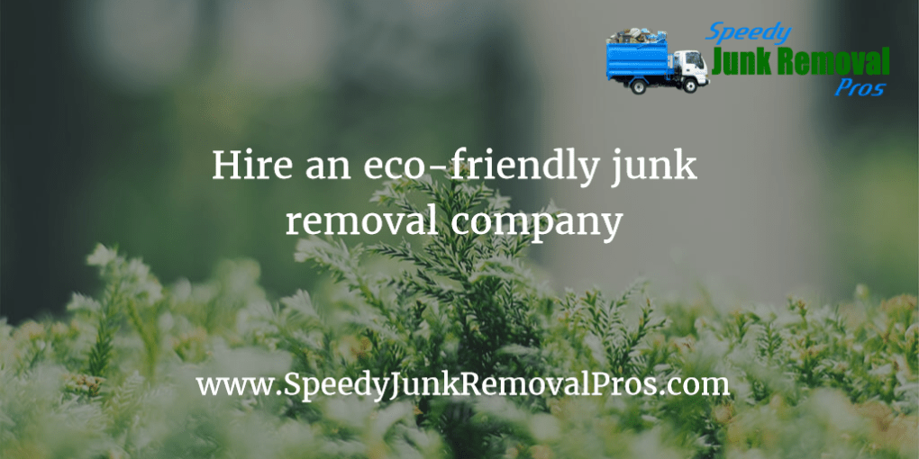 Going Green When Using a Junk Removal Service