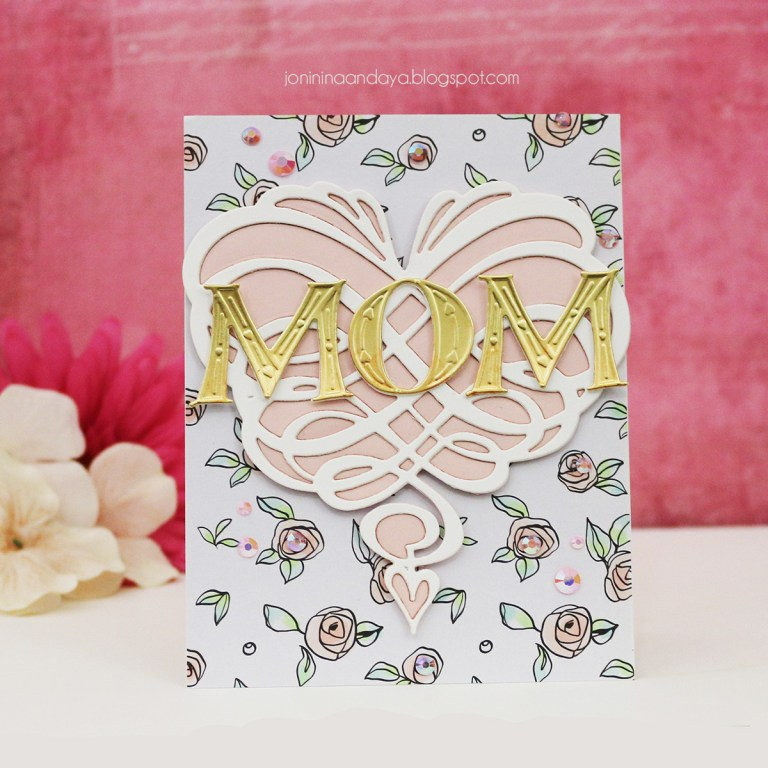 Wings of Love Collection by Joanne Fink - Inspiration | Mom Card with Joni for Spellbinders using: S4-891 Swirl Heart, S7-214 Alphabet dies #cardmaking #mothersdaycard #spellbinders #neverstopmaking #diecutting